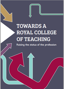 Towards a Royal College of Teaching cover